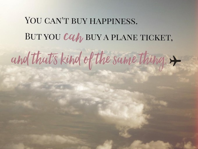 Best Travel Quotes You Can't Buy Happiness